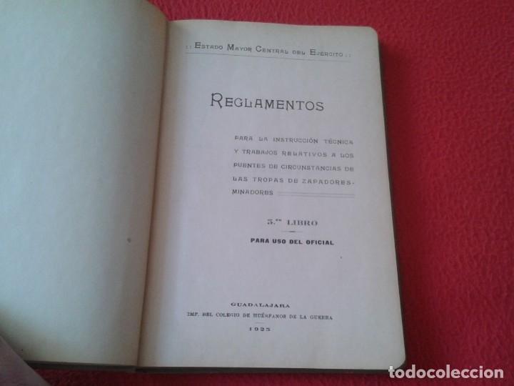 Militaria: ESPAÑA LIBRO TROPAS DE ZAPADORES MINADORES PUENTES REGLAMENTO DEL OFICIAL 1925 EJÉRCITO ESTADO MAYOR - Foto 3 - 169432984
