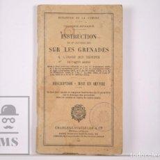 Militaria: MANUAL INSTRUCCIONES MILITAR EN FRANCÉS - INSTRUCTION SUR LES GRENADES / GRANADAS - PARÍS, 1937. Lote 169529112