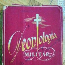 Militaria: DEONTOLOGÍA MILITAR - MARIANO VEGA MESTRE (OBISPO DE MONDOÑEDO TTE. CORONEL CAPELLÁN EN EL EJÉRCITO). Lote 169824524