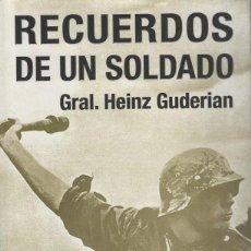 Militaria: RECUERDOS DE UN SOLDADO. GENERAL HEINZ GUDERIAN. Lote 169972748