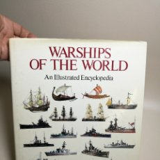 Militaria: WARSHIPS OF THE WORLD : AN ILLUSTRATED ENCYCLOPEDIA BY GINO GALUPPINI BARCOS DE GUERRA ARMADA-REF-CV. Lote 170181624