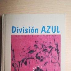 Militaria: LIBRO DIVISION AZUL.FACSIMIL DIVISION AZUL Y HEROES ESPAÑOLES EN RUSIA. Lote 170200108