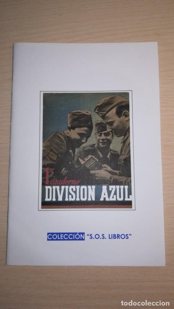 LIBRO DIVISION AZUL.FACSIMIL 1ºCUADERNO DIVISION AZUL (Militar - Libros y Literatura Militar)