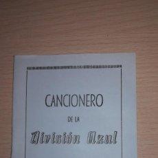 Militaria: LIBRO DIVISION AZUL. FACSIMIL CANCIONERO DE LA DIVISION AZUL. Lote 170250092