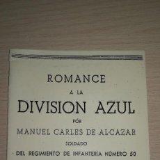 Militaria: LIBRO DIVISION AZUL.FACSIMIL ROMANCE DE LA DIVISION AZUL. Lote 170250164