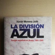 Militaria: LIBRO DIVISION AZUL.LA DIVISION AZUL.SANGRE ESPAÑOLA EN RUSIA, 1941-1945. Lote 170358536