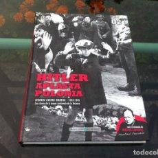 Militaria: 1939. HITLER APLASTA POLONIA. SEGUNDA GUERRA MUNDIAL... ED. EL MUNDO, 2009. Lote 170703195