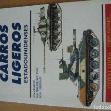 Militaria: COLECCION OSPREY MILITAR CARROS DE COMBATE CARROS LIGEROS ESTADOUNIDENSES 26. Lote 171102483