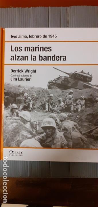 IWO JIMA. LOS MARINES ALZAN LA BANDERA. OSPREY SEGUNDA GUERRA MUNDIAL (Militar - Libros y Literatura Militar)