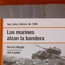 Militaria: IWO JIMA. LOS MARINES ALZAN LA BANDERA. OSPREY SEGUNDA GUERRA MUNDIAL. Lote 171229883