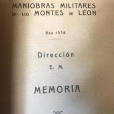 Militaria: ANTIGUO LIBRO MANIOBRAS MILITARES EN LOS MONTES DE LEÓN 1934 MEMORIA CON MAPAS . Lote 171295849