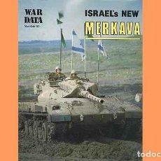 Militaria: LIBRO EN INGLÉS TITULADO ISRAEL'S NEW MERKAVA (OCASIÓN, USADO). Lote 171579744