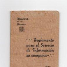Militaria: REGLAMENTO DE INFORMACIÓN EN CAMPAÑA, 1935, MINISTERIO DE LA GUERRA. REPÚBLICA.. Lote 171611279