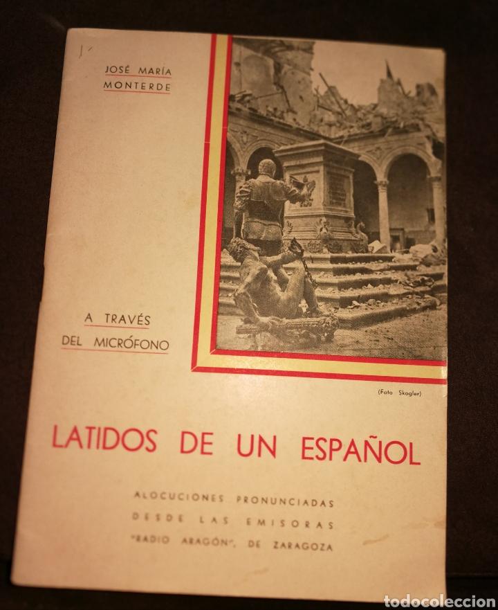 LATIDOS DE UN ESPAÑOL, ALOCUCIONES GUERRA CIVIL.1936.(IMPECABLE) (Militar - Libros y Literatura Militar)