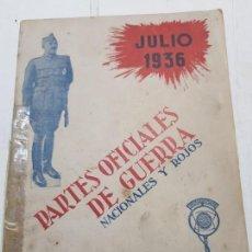 Militaria: PARTES OFICIALES DE GUERRA NACIONALES Y ROJOS JULIO 1936. Lote 171689084
