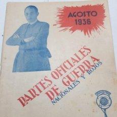 Militaria: PARTES OFICIALES DE GUERRA NACIONALES Y ROJOS AGOSTO 1936. Lote 171689292