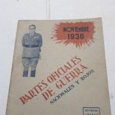 Militaria: PARTES OFICIALES DE GUERRA NACIONALES Y ROJOS NOVIEMBRE 1936. Lote 171690512