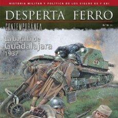 Militaria: DESPERTA FERRO CONTEMPORÁNEA N.16 GUADALAJARA 1937. Lote 230111665