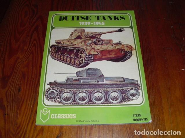 DUITSE TANKS 1939 - 1945. - AÑO. 1978.- (Militar - Libros y Literatura Militar)