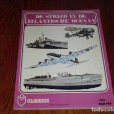 Militaria: DE STRIJD IN DE ATLANTISCHE OCEAN ( LA LUCHA EN EL OCÉANO ATLÁNTICO). AÑO. 1978. Lote 171824748