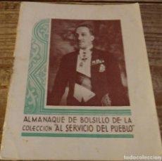 Militaria: ALMANAQUE MONÁRQUICO 1936, AL SERVICIO DEL PUEBLO, MONARQUIA, ALFONSO XIII, FOTOGRAFÍAS FAMILIA REAL. Lote 171926158