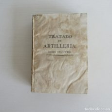 Militaria: MUY ANTIGUO LIBRO TRATADO DE ARTILLERIA TOMO SEGUNDO 1816. Lote 171997612