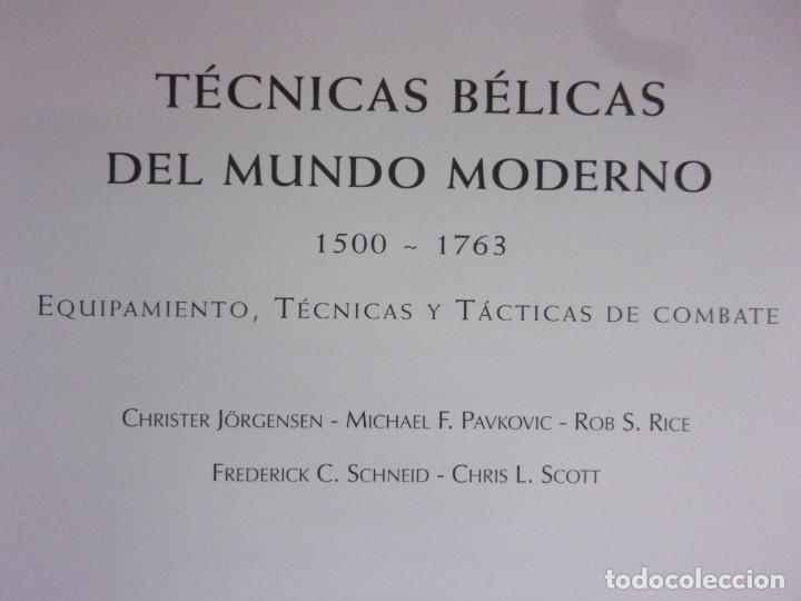 Militaria: TÉCNICAS BÉLICAS DEL MUNDO MODERNO. 1500-1763 / LIBSA. 2012 - Foto 2 - 172004350