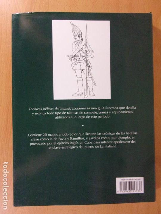 Militaria: TÉCNICAS BÉLICAS DEL MUNDO MODERNO. 1500-1763 / LIBSA. 2012 - Foto 6 - 172004350