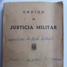 Militaria: CÓDIGO DE JUSTICIA MILITAR. ARTES GRÁFICAS HUÉRFANOS GUARDIA CIVIL. 1958. Lote 172166259