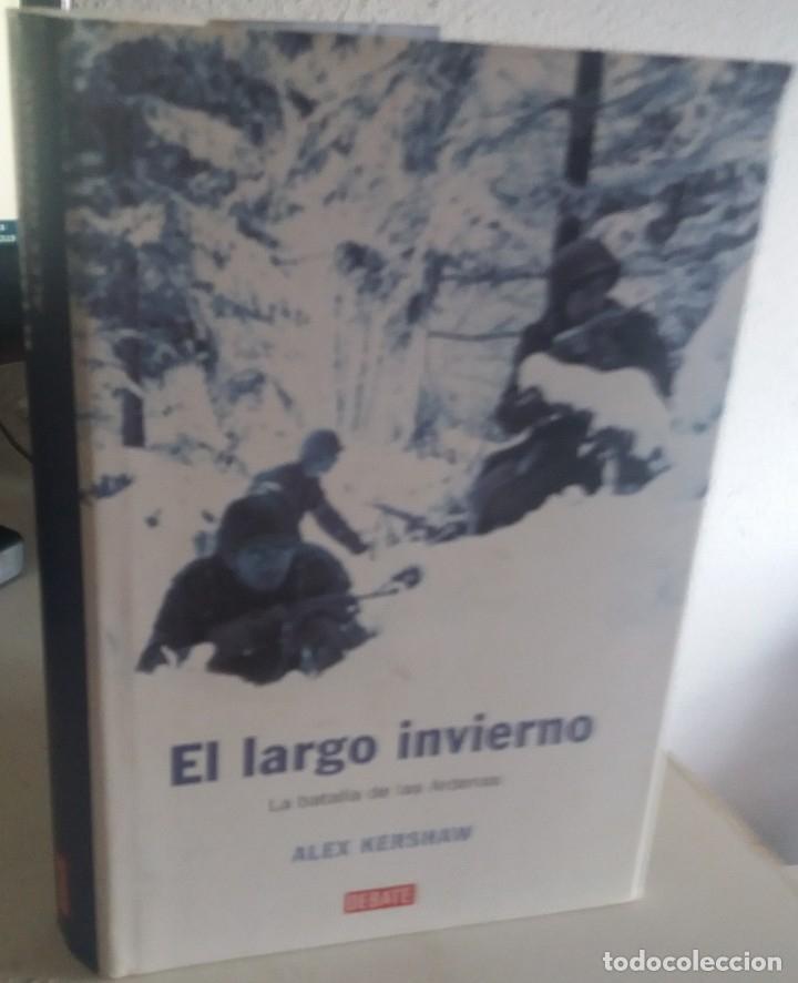 EL LARGO INVIERNO. LA BATALLA DE LAS ARDENAS - KERSHAW, ALEX (Militar - Libros y Literatura Militar)