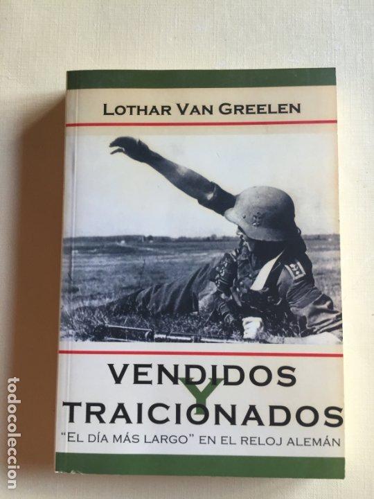 VENDIDOS Y TRAICIONADOS(Militar - Libros y Literatura Militar)