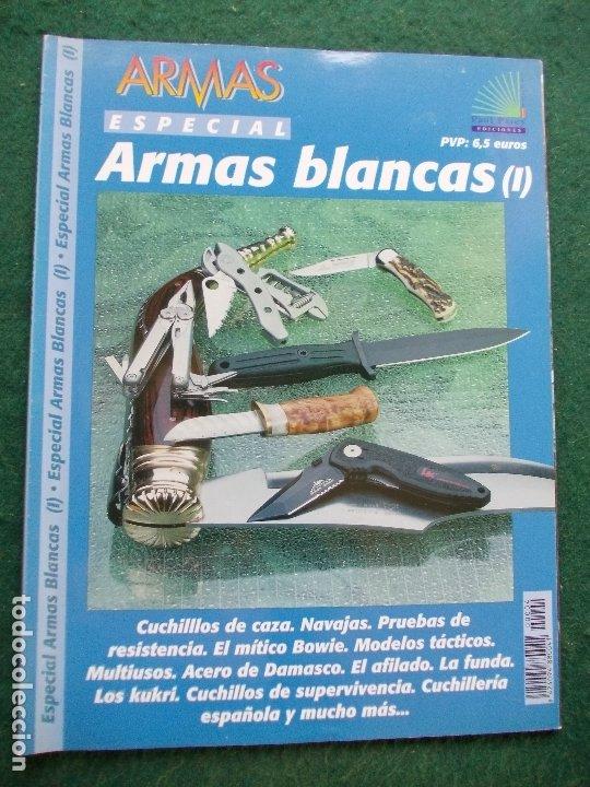 ESPECIAL ARMAS ARMAS BLANCAS (Militar - Libros y Literatura Militar)
