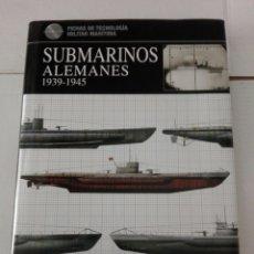 Militaria: SUBMARINOS ALEMANES 1939-1945. Lote 172907973