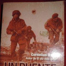 Militaria: UN PUENTE LEJANO. CORNELIUS RYAN. Lote 172977463