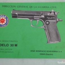 Militaria: MANUAL DE USUARIO DE PISTOLA STAR MOD. 30M CAL. 9MM. PB. DOBLE ACCIÓN. GUARDIA CIVIL.. Lote 173100114