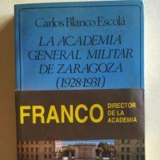 Militaria: LA ACADEMIA GENERAL MILITAR DE ZARAGOZA (1928-1931). Lote 173123357