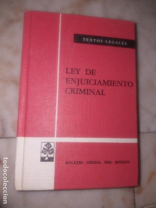 LEY DE ENJUICIAMIENTO CRIMINAL , BOLETÍN OFICIAL DEL ESTADO 1979 (Militar - Libros y Literatura Militar)