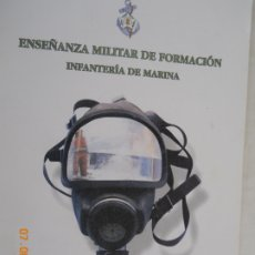 Militaria: INFANTERIA DE MARINA ENSEÑANZA MILITAR DE FORMACION , SEGURIDAD INTERIOR Y SEGURIDAD OPERATIVA . Lote 173590587