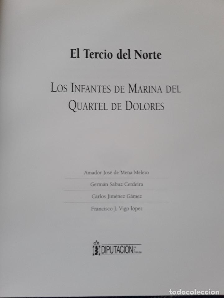 Militaria: -EL TERCIO NORTE -LOS INFANTES DE MARINA DEL QUARTEL DE DOLORES-115 PAG 2001 - Foto 2 - 173736059