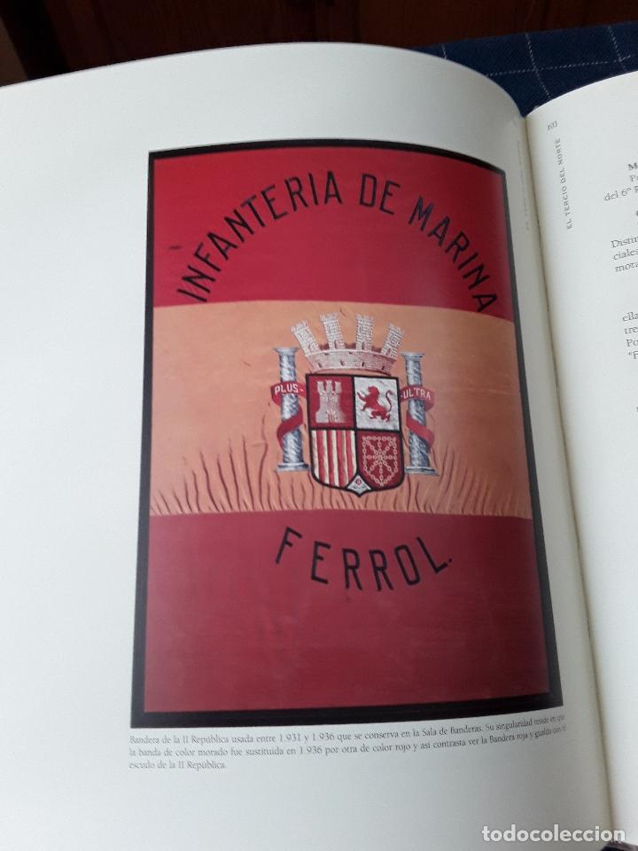 Militaria: -EL TERCIO NORTE -LOS INFANTES DE MARINA DEL QUARTEL DE DOLORES-115 PAG 2001 - Foto 5 - 173736059