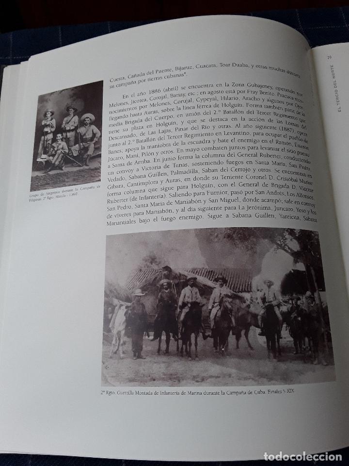 Militaria: -EL TERCIO NORTE -LOS INFANTES DE MARINA DEL QUARTEL DE DOLORES-115 PAG 2001 - Foto 7 - 173736059