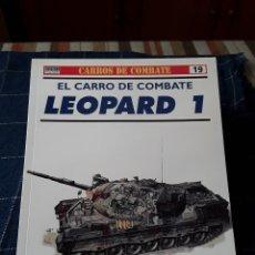 Militaria: CARROS DE COMBATE - EL CARRO DE COMBATE LEOPARD 1- Nº19 - OSPREY MILITARY. Lote 173756433