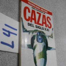 Militaria: GUIA ILUSTRADA DE CAZAS DEL SIGLO XXI - AVIACION MILITAR. Lote 173936035