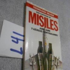 Militaria: GUIA ILUSTRADA DE MISILES - ARMAMENTO MILITAR. Lote 173936068