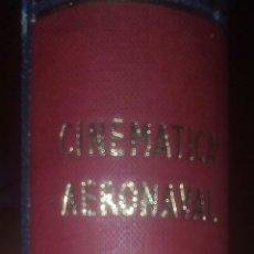 Militaria: CINEMÁTICA AERONAVAL LUIS CARRERO BLANCO,NAVAL,BARCOS,MINISTERIO DE MARINA. Lote 174263002