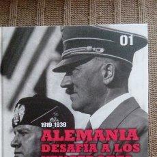 Militaria: SEGUNDA GUERRA MUNDIAL, VOL. 1: 1919-1939 ALEMANIA DESAFÍA A LOS VENCEDORES + DVD EL ASCENSO .... Lote 174302269