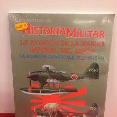Militaria: CUADERNOS DE HISTORIA MILITAR. AVIACIÓN DE LA MARINA IMPERIAL DEL JAPÓN. Lote 174330522