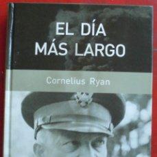 Militaria: EL DÍA MÁS LARGO. CORNELIUS RYAN. Lote 174428548