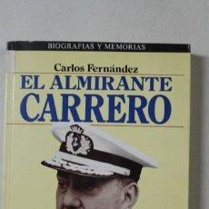 Militaria: EL ALMIRANTE CARRERO BLANCO. Lote 174933795