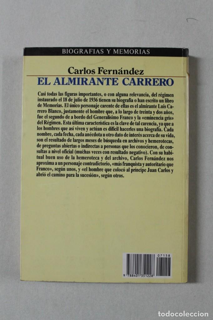 Militaria: El Almirante Carrero Blanco - Foto 2 - 174933795